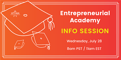 Uptima Entrepreneur Academy Information Session tickets