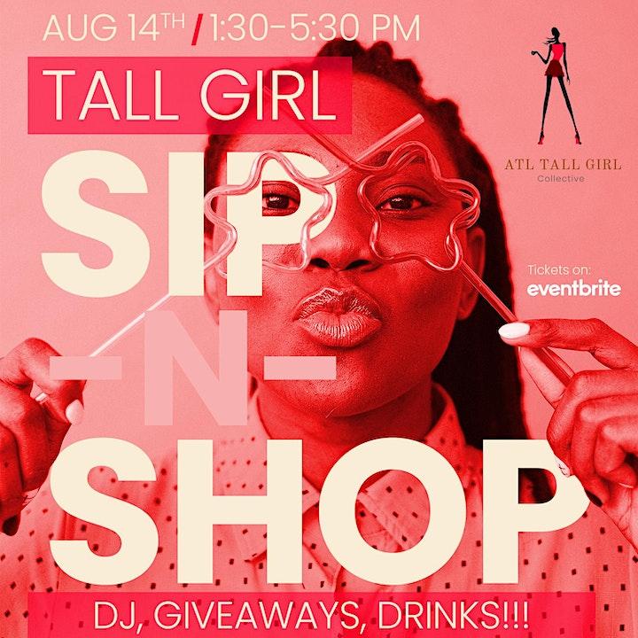 Atlanta Tall Girl Collective Presents... The Tall Girl Sip-N-Shop!!! image