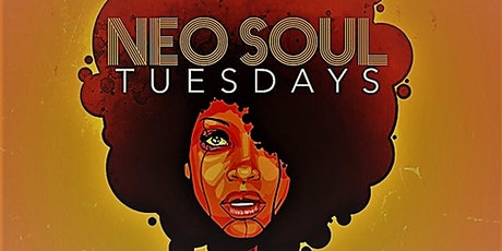 Neo Soul Tuesday Pre-Sale Tickets tickets