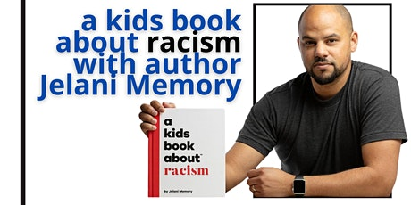 Talking to Kids About Racism with author Jelani Memory tickets