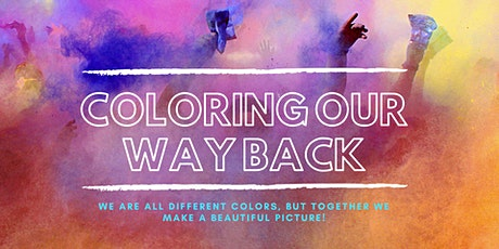 Coloring Our Way Back tickets