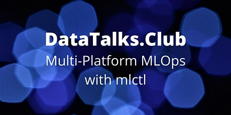 Multi-platform MLOps with mlctl tickets