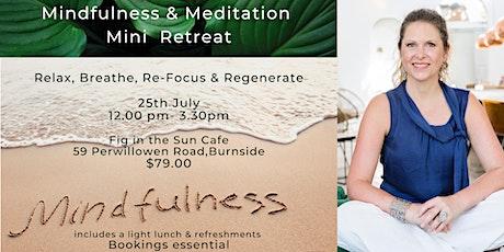 Mindfulness & Meditation Mini Retreat tickets