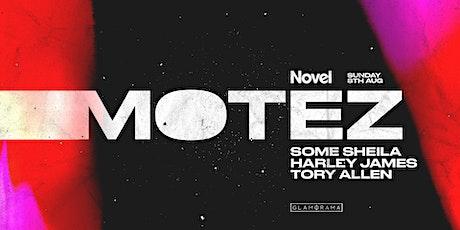 Novel Presents Motez tickets