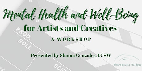 Mental Health and Well-Being for Artists and Creatives tickets