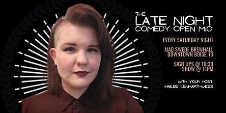 The Late Night Comedy Open Mic tickets