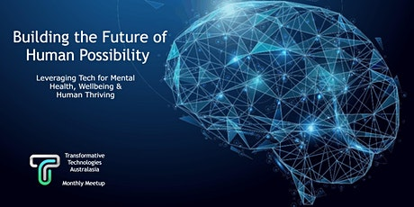 Transformative Technologies Australasia July Meetup tickets