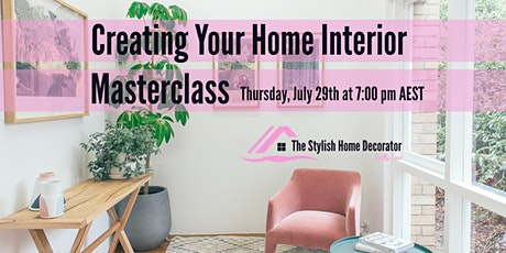 Creating Your Home Interior Masterclass tickets