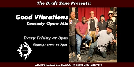 Good Vibrations Stand Up Comedy Open Mic tickets