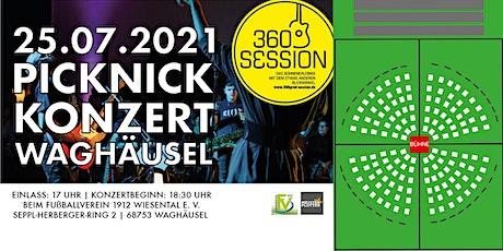 Picknick Konzert Waghäusel / 360 Grad Session tickets