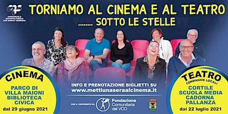 DU DON IN SCENA  - TORNIAMO AL CINEMA E AL TEATRO SOTTO LE STELLE biglietti