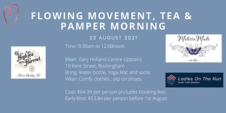 Flowing Movement, Tea and Pamper Morning tickets