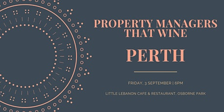 Property Managers that Wine - Social Dinner tickets