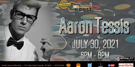 """Aaron Tessis LIVE """"In the House"""" tickets"""