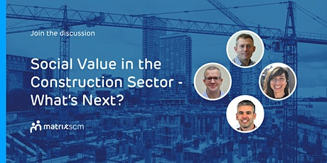 Social Value in the Construction Sector - What's Next? tickets