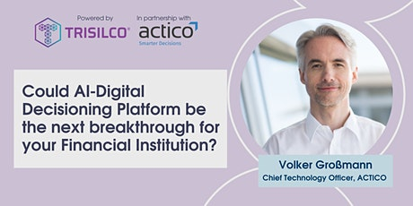 [WEBINAR] AI-powered Digital Decisioning Platforms (DDP) tickets