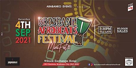 Brisbane Afrobeats Festival~ Mini Fest 2021 tickets