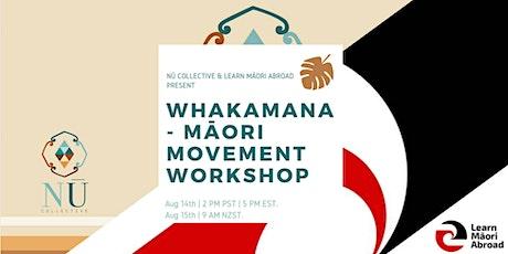 Whakamana - M`āori Movement Workshop tickets