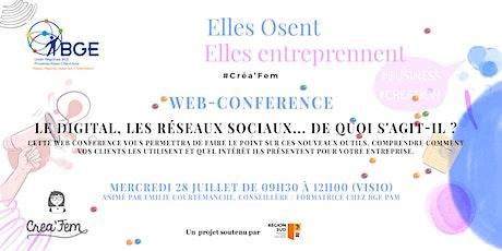 Web-Conférence : Le Digital, les réseaux sociaux... De quoi s'agit-il ? billets