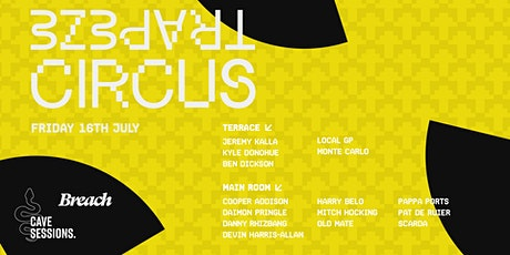 Circus Fridays. Cave Sessions x Breach Group tickets