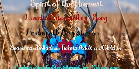 Spirit of the Harvest: a Seanchas story and song event outdoors  @Belladrum tickets