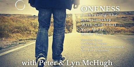 Oneness - Embracing The Relationship With God That You Were Made For! tickets