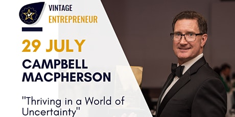 """Campbell Macpherson : """"Thriving in a World of Uncertainty"""" tickets"""