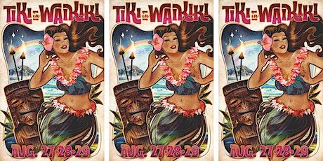 Tiki in Waikiki 2021 tickets