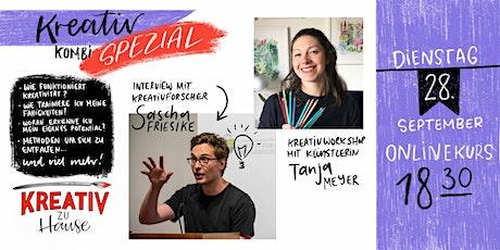Kreativ SPEZIAL - Kreativforschung und Kunst - Kreativ zu Hause Tickets