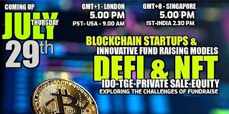 Defi and NFT Startups & Innovative Fund Raising Models -APAC eMeet tickets