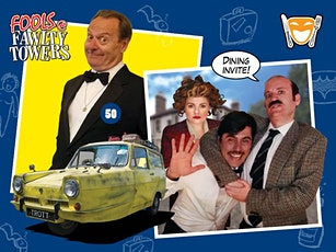 Fools @ Fawlty Towers tickets