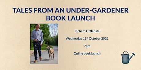 Tales from an Under-gardener Book Launch tickets