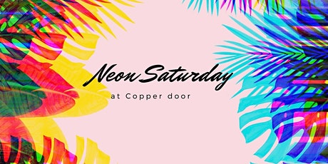 Neon Saturday at the Copper Door tickets