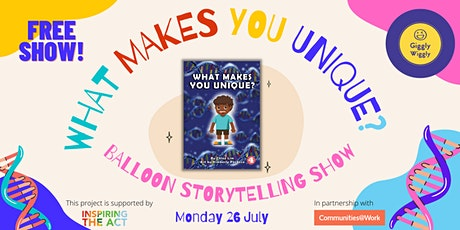 """""""What Makes You Unique?"""" Balloon Storytelling Show tickets"""