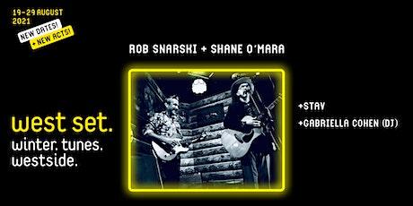 West Set :: Rob Snarski and Shane O'Mara w/ STAV + Gabriella Cohen DJ set tickets
