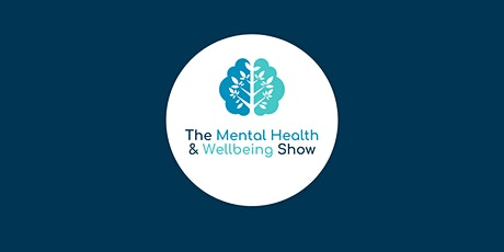 Mental Health & Wellbeing Show 2022 tickets