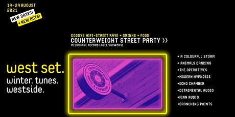 West Set 2021 Presents :: Counterweight Street Party tickets