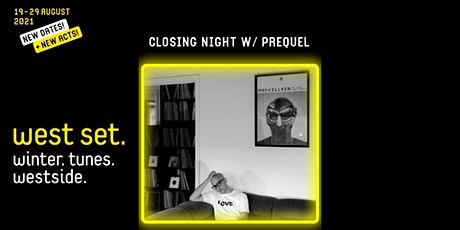 West Set 2021 Festival closing night party with Prequel tickets
