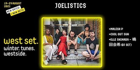 West Set Presents :: Joelistics + Malesh P +Cool Out Sun + Elle Shimada tickets