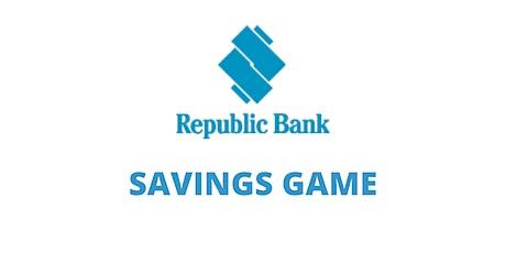 Republic Bank Savings Game Std 1 - 5 tickets