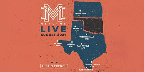 MercyMe - Volunteers - Corpus Christi, TX tickets