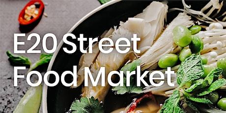 E20 Street Food Market tickets