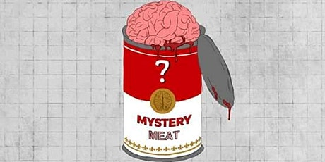 Mystery Meat tickets