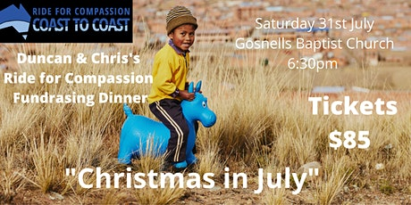Duncan & Chris's Ride for Compassion - Christmas in July tickets