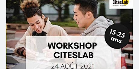 Workshop CitésLab billets
