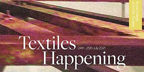 RCA2021 Textiles Happening tickets