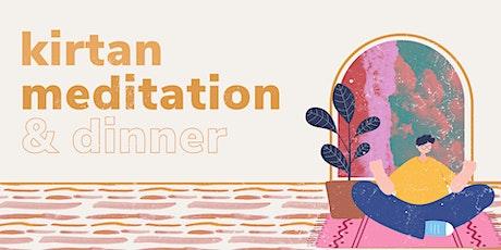 Kirtan Meditation & dinner tickets