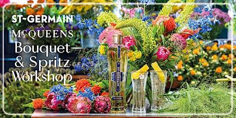St-Germain x McQueens  Bouquet & Spritz Workshop tickets