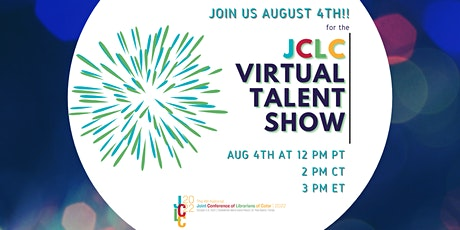 Virtual Talent Show: A Fundraiser Event for JCLC 2022 Tickets