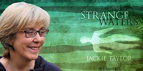 Book Launch! Strange Waters by Jackie Taylor biglietti